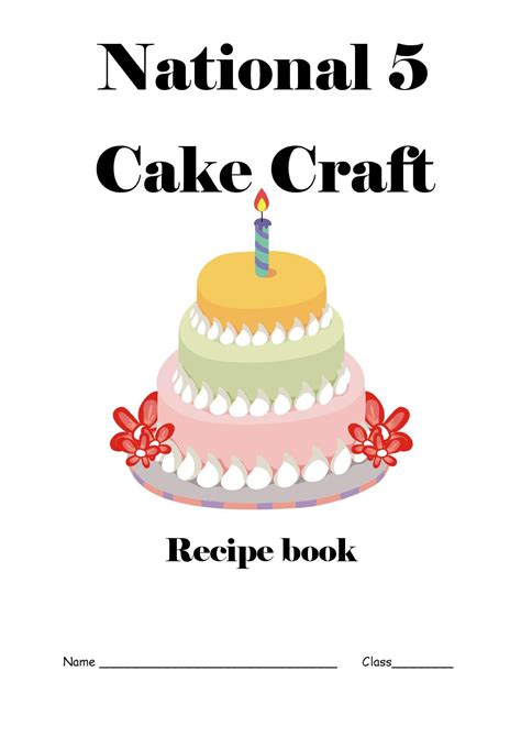 cake craft for national 5 cake craft recipe book by lodge high