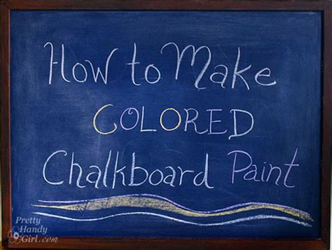 chalkboard paint how to make colored chalkboard paint casual cottage