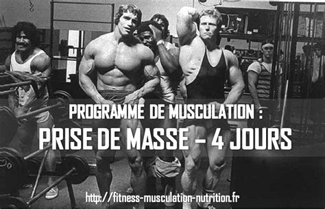 programme musculation prise de masse 4 jours fitness musculation nutrition