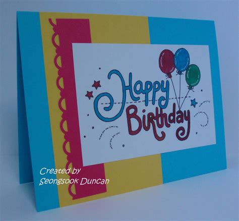 make a birthday card create with seongsook a stack happy birthday cards