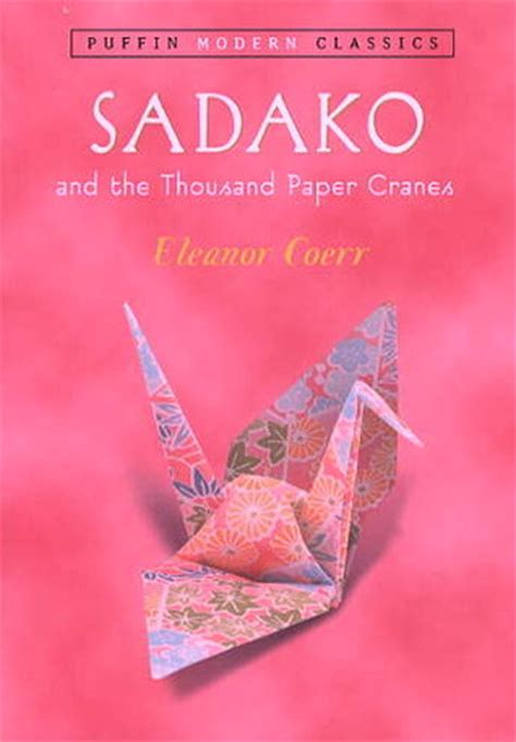 sadako picture book sadako and the thousand paper cranes by eleanor coerr