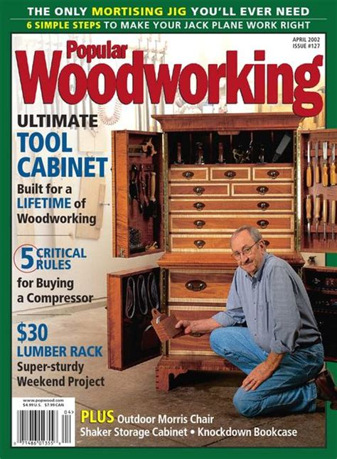 what is the best woodworking magazine popular woodworking 127 april 2002 pdf magazine