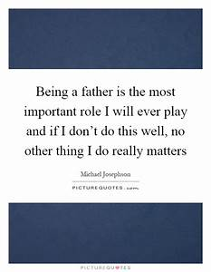 Important Role Quotes & Sayings   Important Role Picture ...