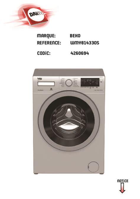 mode d emploi lave linge beko wmy814330s trouver une solution 224 un probl 232 me beko wmy814330s