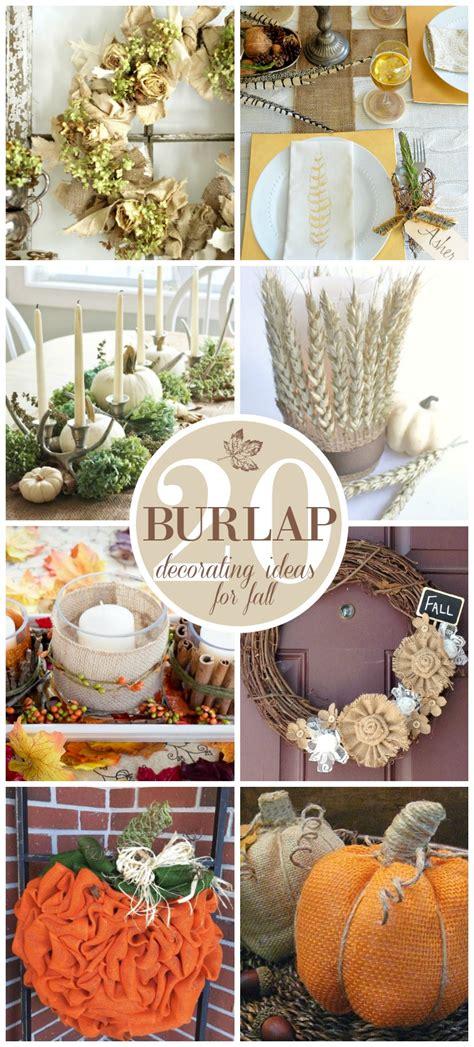 20 Beautiful Burlap Fall Decorating Ideas  Sand And Sisal