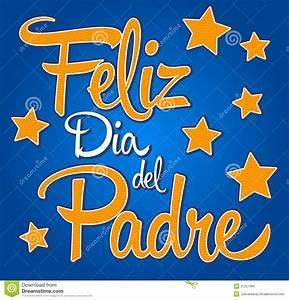Feliz Dia De Padre-spanish-text Happy Fathers Day Stock ...