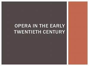 Opera in the early twentieth century