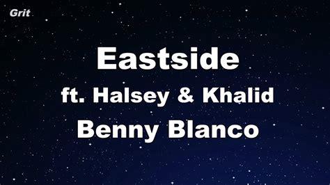 Benny Blanco, Halsey & Khalid Karaoke 【with