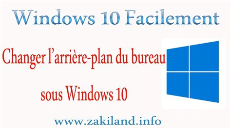 windows 10 facilement tuto changer l arri 232 re plan du bureau sous windows 10