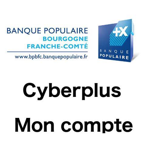 www bpbfc banquepopulaire fr mon compte cyberplus bpbfc
