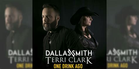 Dallas Smith & Terri Clark New Single One Drink Ago