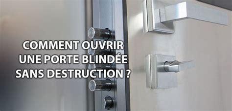 ouvrir une porte sans cle 28 images ouverture de porte porte claqu 233 e serrurerie fr