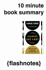 Leaders Eat Last: Why Some Teams Pull Together & Others Don't