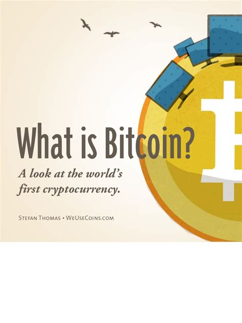 What Is Bitcoin? (may 2011