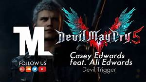 Devil May Cry 5 - Nero's Battle Theme (Casey Edwards feat ...