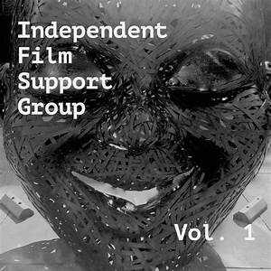 Independent Film Support Group, Vol. 1