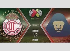 Pumas UNAM vs Toluca EN VIVO ver partido EN DIRECTO y