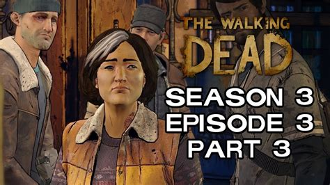 The Walking Dead Game Season 3  Who's In Charge?  A New
