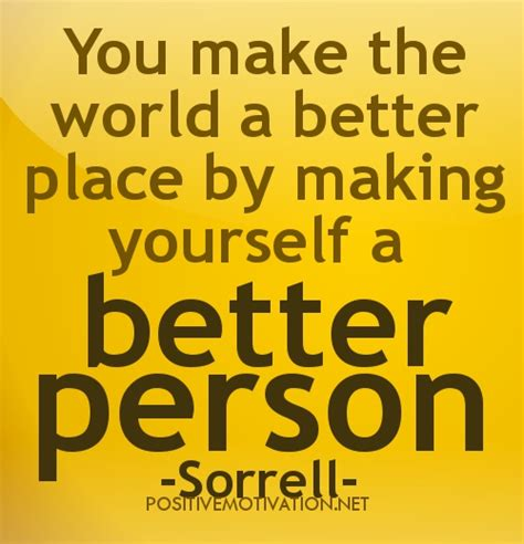 Make Yourself Better Quotes Quotesgram