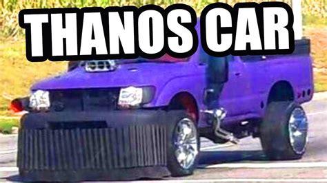 Thanos Car Thanos Car Thanos Car [meme Review] 👏 👏#34