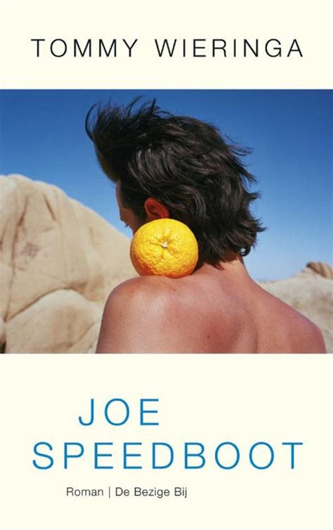 Joe Speedboot Film by Bol Joe Speedboot Tommy Wieringa 9789023464242