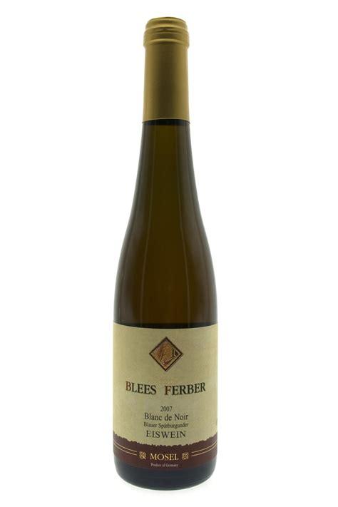 2007 blees ferber pinot noir blanc de noir eiswein wine noble sweet