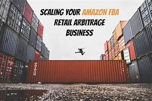 How to Scale Your Amazon FBA Retail Arbitrage Business