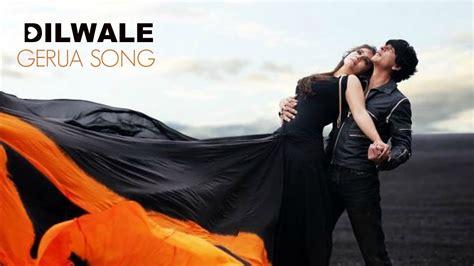 Gerua Full Mp3 Song Dilwale