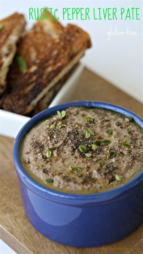 rustic pepper liver pate recipe the o jays crackers and recipe