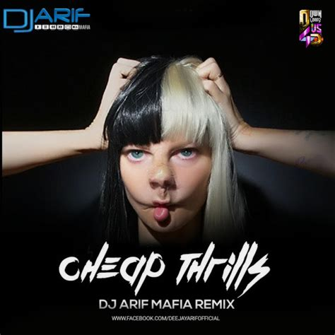 Cheap Thrills Remix by Sia Cheap Thrills Dj Arif Remix Downloads4djs