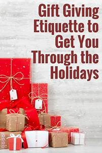 Gift Giving Etiquette to Get You Through the Holidays