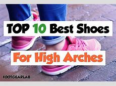 Best Shoes For High Arches In 2018 Men & Women FootGearLab