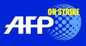 AFP journalists on strike against termination of ...