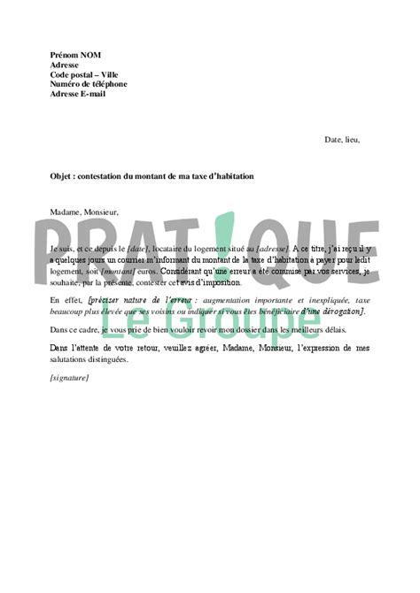 lettre de contestation du montant de la taxe d habitation pratique fr