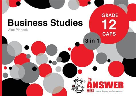Business Studies Answer Series 3 In 1 Grade 12