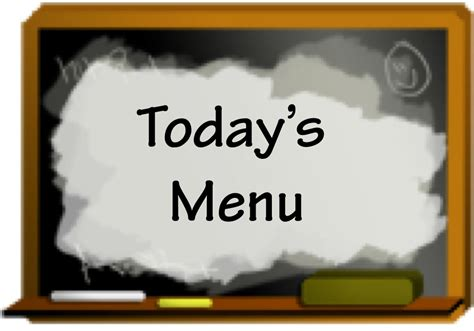 Today?s Menu   Marisa's Kitchen Talk