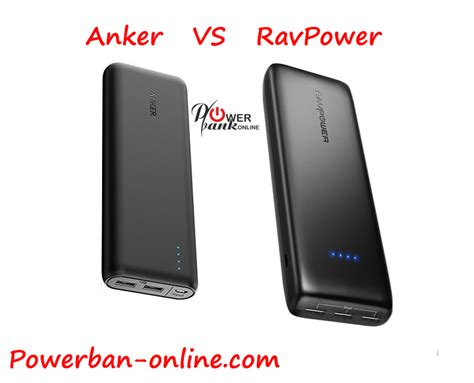 Anker Vs Ravpower anker vs ravpower powerbank which is better and what s