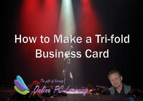 Tri Fold Business Cards Template by How To Make Tri Fold Business Cards Office Tutorials