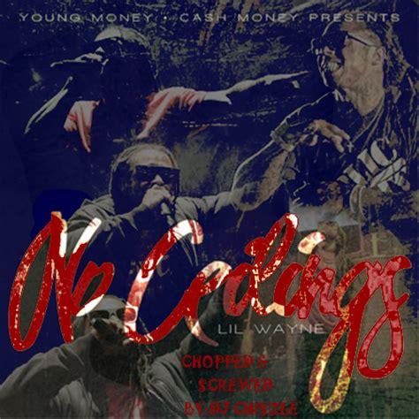 Lil Wayne I Got No Ceilings Soundcloud by Lil Wayne Lil Wayne No Ceilings Hosted By Dj Chiszle