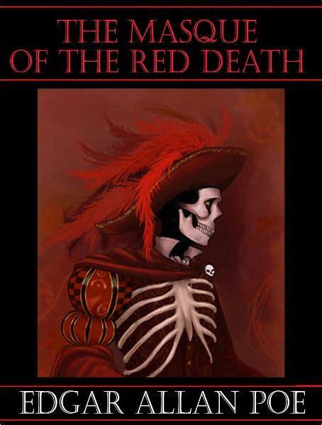 The Masque Of The Red Death  Edgar Allen Poe By Edgar Allan Poe  Nook Book (ebook) Barnes