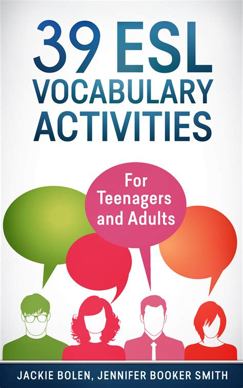39 Esl Vocabulary Activities For Teenagers And Adults  Esl Speaking