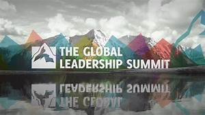 The Global Leadership Summit - Bethel