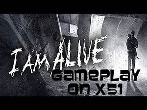 I Am Alive - Gameplay On Alienware x51 PC Max Settings ...