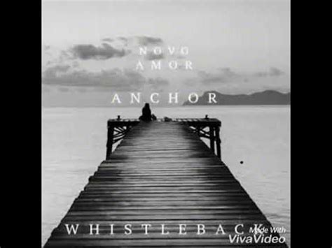 Anchor Lyrics Novo by Anchor By Novo Amor With Lyrics Youtube