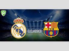 ElClasico Barcelona vs Real Madrid