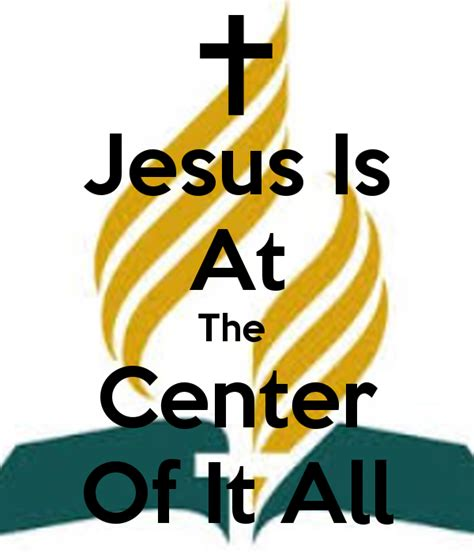 Jesus Is At The Center Of It All Poster  Hi  Keep Calmo