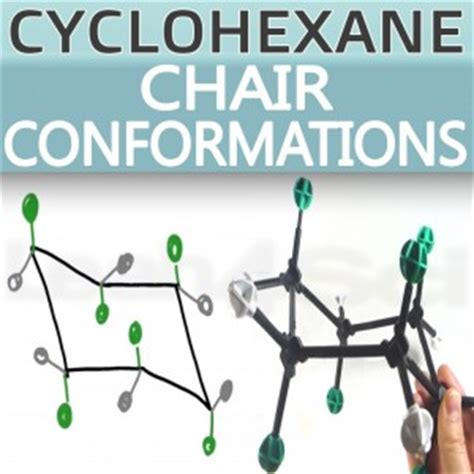 cyclohexane chair conformations and ring flips