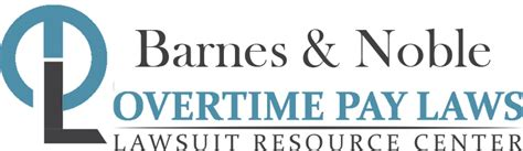 barnes and noble overtime pay wage hour laws