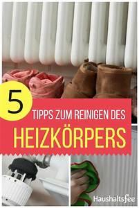 Heizkörper Reinigen Innen : heizk rper reinigen beste tipps tricks heizk rper reinigen und tipps ~ Markanthonyermac.com Haus und Dekorationen