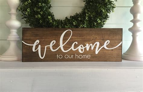 Welcome To Our Home Sign Welcome To Our Home Home Sign